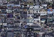 MOBIUM FINAL TOUR